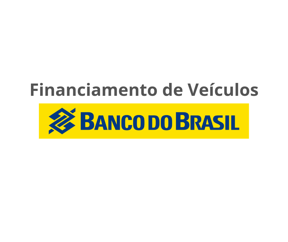 Financiamento de Veículos Banco do Brasil - Como Solicitar