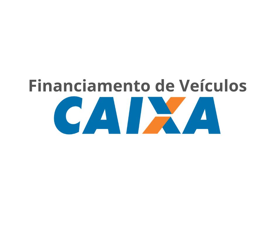 Financiamento de veículos na Caixa: veja como simular