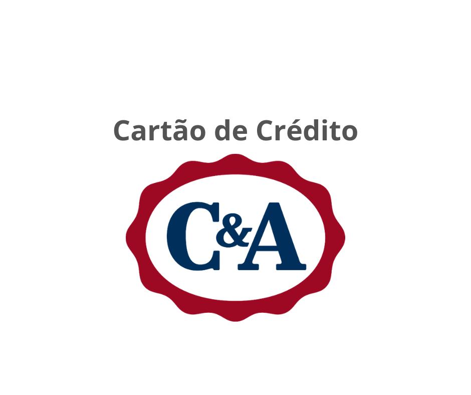 Cartão de Crédito C&A → Como Solicitar?