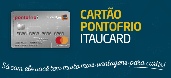 Cartão de Crédito do Ponto Frio - Saiba Como Solicitar