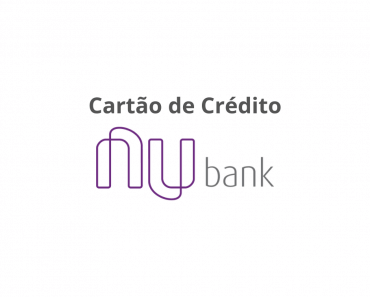Como Solicitar Cartão de Crédito Nubank