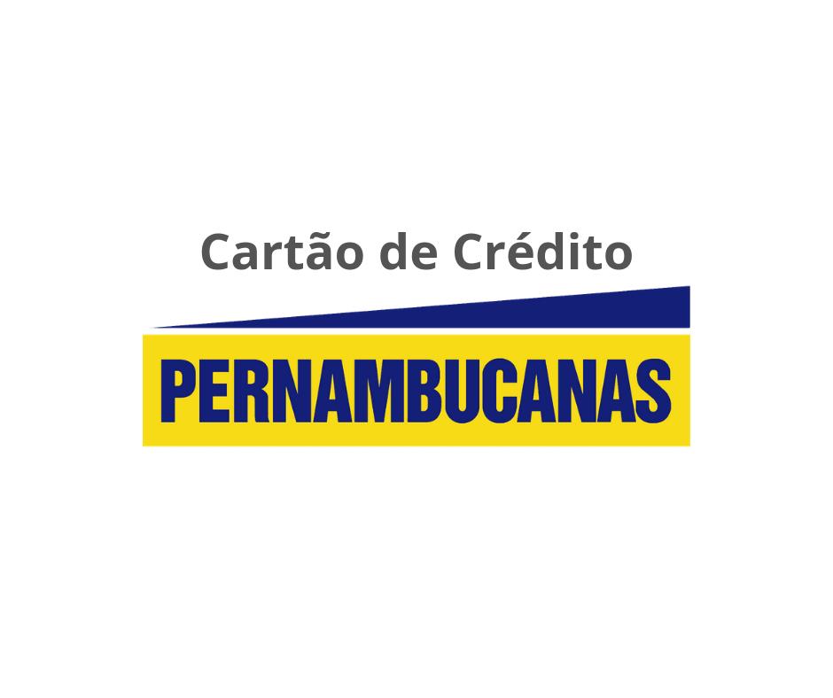 Cartão de Crédito Pernambucanas - Sem Anuidade