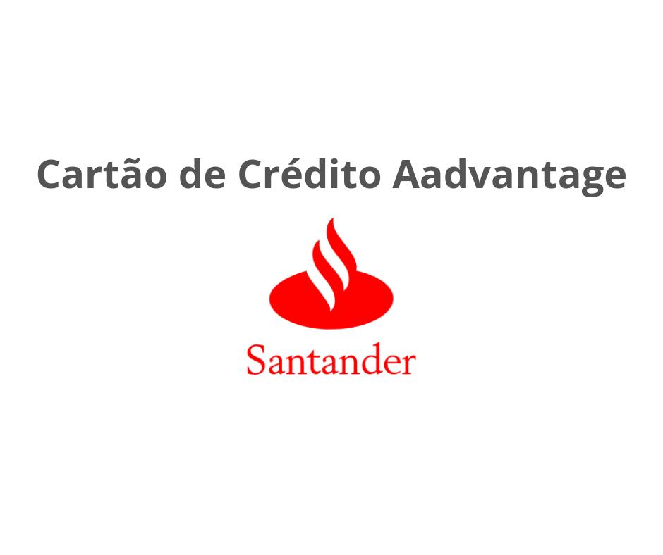 Cartão AAdvantage Platinum Santander - Como Solicitar