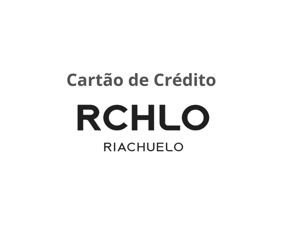 Cartão de Crédito Riachuelo -  Saiba como Solicitar