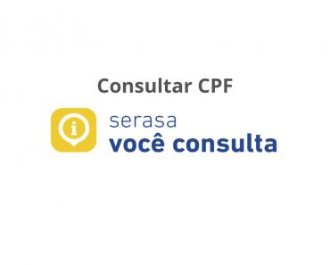 CPF na SERASA - Saiba como Consultar Agora