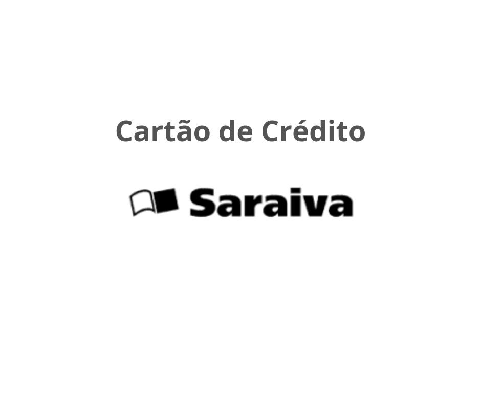 Cartão de Crédito Saraiva - Como Solicitar