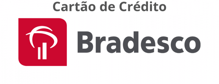 Cartão de Crédito Bradesco - Saiba como Pedir