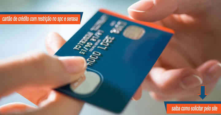 Cartão de Crédito com Restrição no SPC e Serasa - Como Solicitar